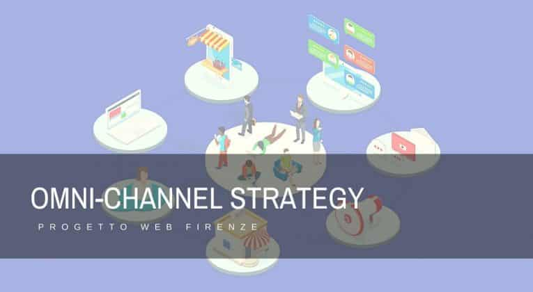 Come realizzare una strategia OmniChannel di successo ed efficace