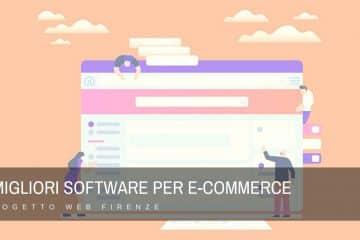 I migliori software per e-commerce, guida pratica e semplice