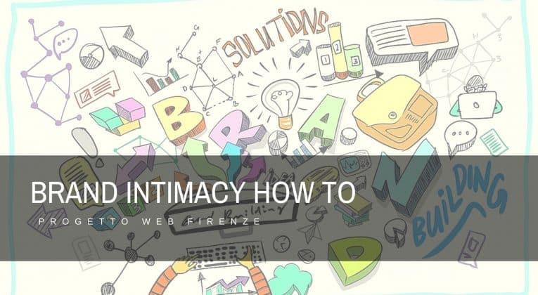 Brand Intimacy e Love Brand, che cosa sono e come si sviluppano