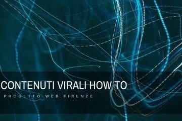 Come fare in modo che un contenuto diventi virale