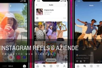 Instagram Reels, come funziona e come utilizzarlo a scopo aziendale