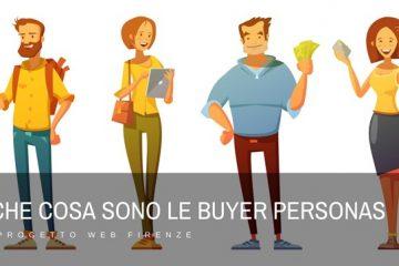 Che cosa sono le buyer persona e come individuarle