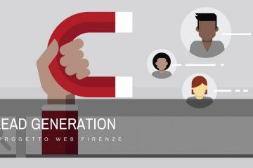 Che cos'è la lead generation? E come si sviluppa?
