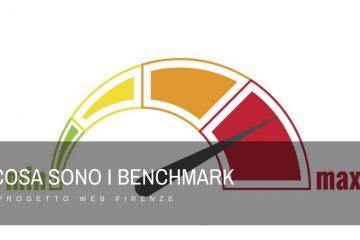 Che cosa sono i Benchmark e come utilizzarli in modo funzionale