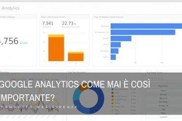 Che cos'è Google Analytics e perché è così importante?